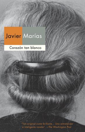 Corazón tan blanco by Javier Marias