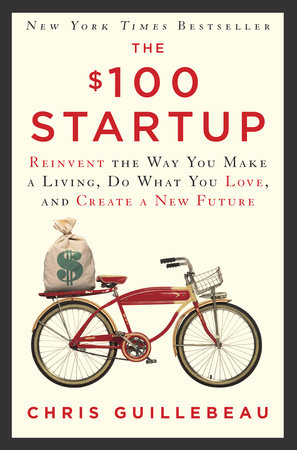 The $100 Startup by