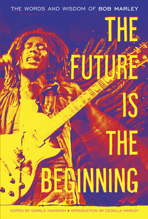 The Future Is the Beginning by