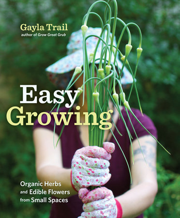Easy Growing by Gayla Trail
