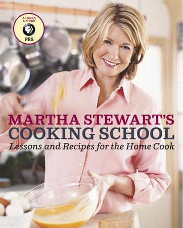 Martha Stewart's Cooking School by
