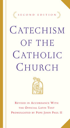Catechism of the Catholic Church by U.S. Catholic Church
