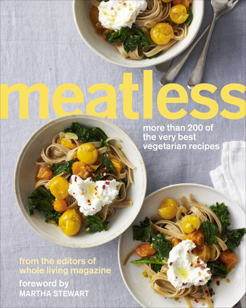 Meatless by Martha Stewart Living