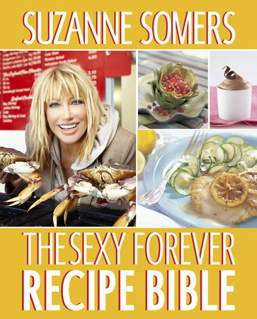 The Sexy Forever Recipe Bible by