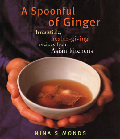 A Spoonful of Ginger by Nina Simonds