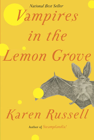 Vampires in the Lemon Grove by