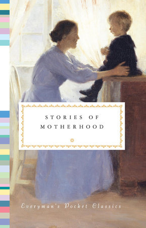 Stories of Motherhood by Diana Secker Tesdell