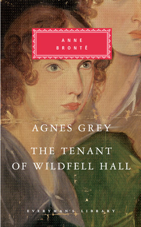 Agnes Grey, The Tenant of Wildfell Hall by