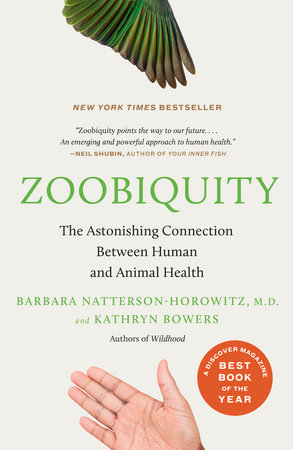 Zoobiquity by Kathryn Bowers and Barbara Natterson-Horowitz