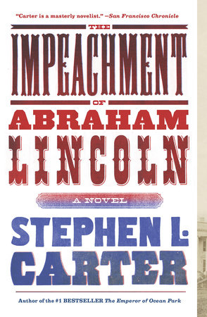 The Impeachment of Abraham Lincoln by