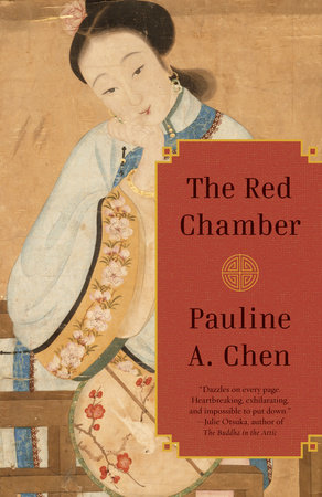 The Red Chamber by Pauline A. Chen