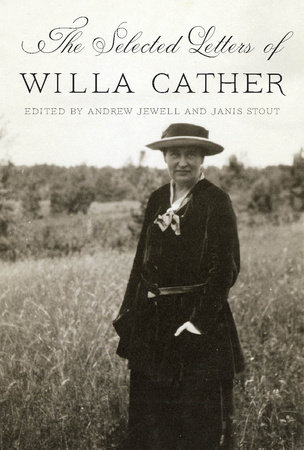 The Selected Letters of Willa Cather by