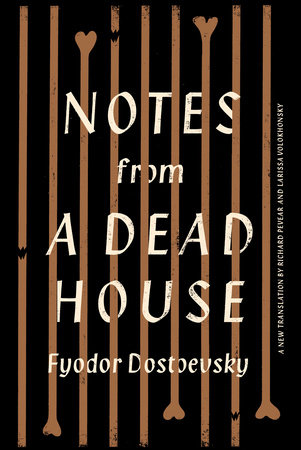 Notes from a Dead House by