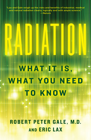 Radiation by Eric Lax and Robert Peter Gale