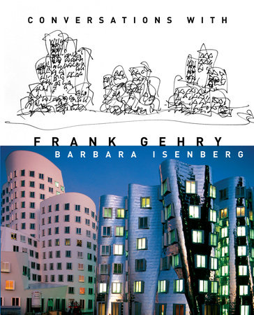 Conversations with Frank Gehry by