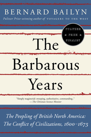 The Barbarous Years by