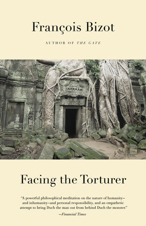 Facing the Torturer by Francois Bizot