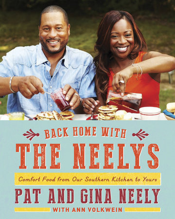 Back Home with the Neelys by Pat Neely, Gina Neely and Ann Volkwein