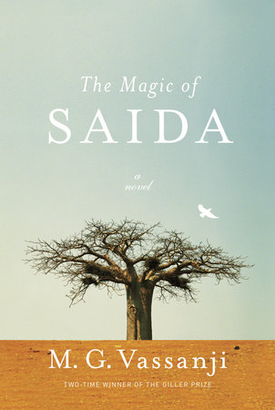 The Magic of Saida by M.G. Vassanji