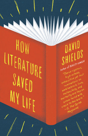 How Literature Saved My Life by
