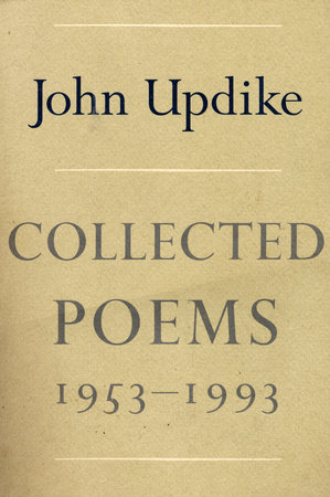 Collected Poems, 1953-1993 by John Updike