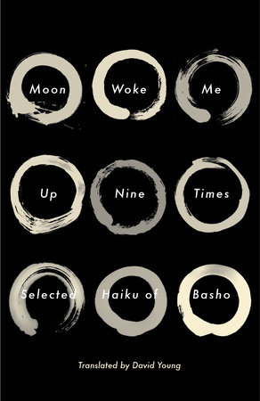 Moon Woke Me Up Nine Times by Matsuo Basho