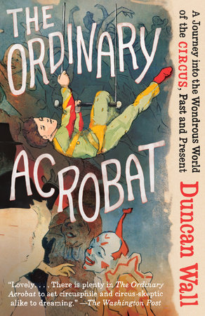 The Ordinary Acrobat by