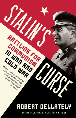 Stalin's Curse by Robert Gellately