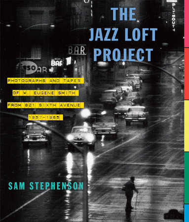 The Jazz Loft Project by Sam Stephenson