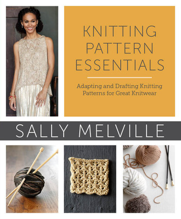 Knitting Pattern Essentials by Sally Melville