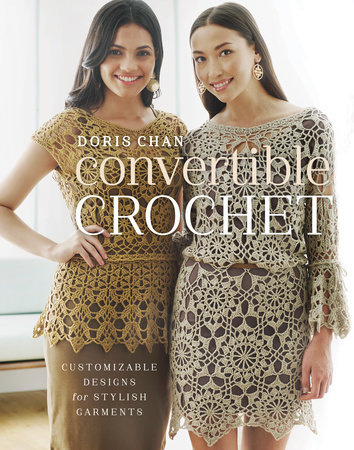 Convertible Crochet by Doris Chan