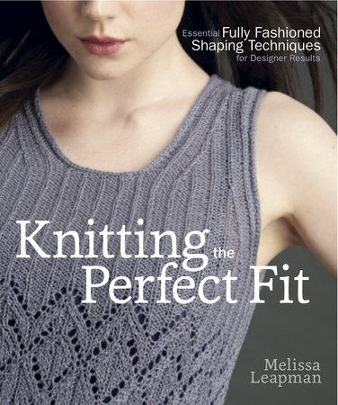 Knitting the Perfect Fit by