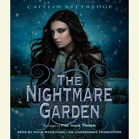 The Nightmare Garden: The Iron Codex Book Two by