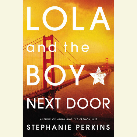 Lola and the Boy Next Door by