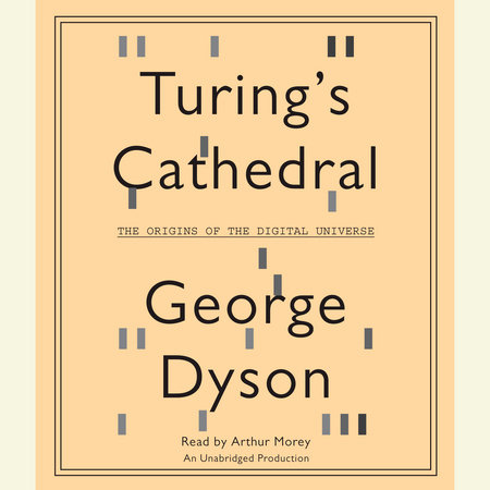 Turing's Cathedral by