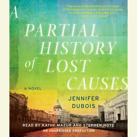 A Partial History of Lost Causes by