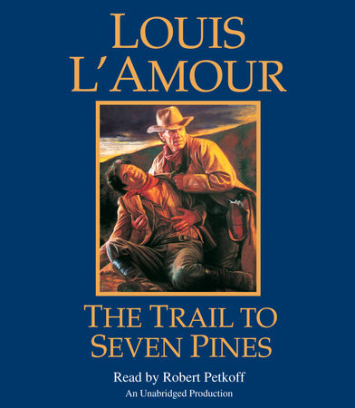 The Trail to Seven Pines by