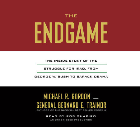 The Endgame by Bernard E. Trainor and Michael R. Gordon
