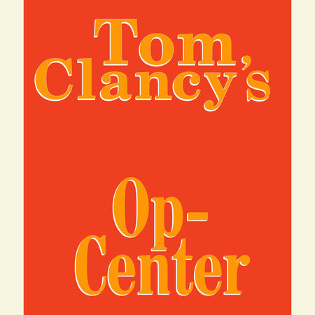 Tom Clancy's Op-Center #1 by Steve Pieczenik, Tom Clancy and Jeff Rovin