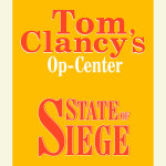 Tom Clancy's Op-Center #6: State of Siege
