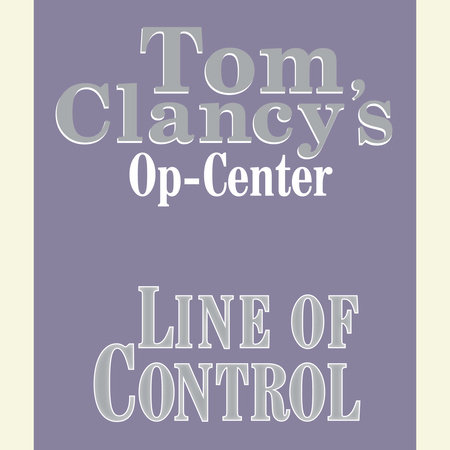 Op-Center # 8:  Line of Control by Tom Clancy, Steve Pieczenik and Jeff Rovin