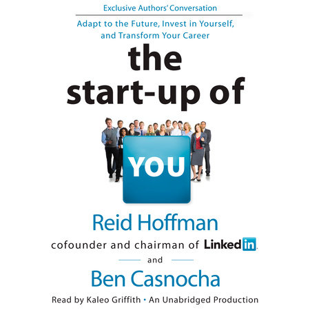 The Start-up of You by Ben Casnocha and Reid Hoffman