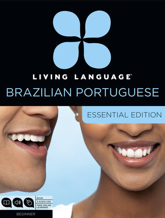 Living Language Brazilian Portuguese, Essential Edition by Dulce Marcello and Living Language