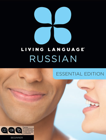 Living Language Russian, Essential Edition by Constantine Muravnik and Living Language