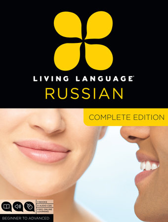 Living Language Russian, Complete Edition by Living Language and Constantine Muravnik