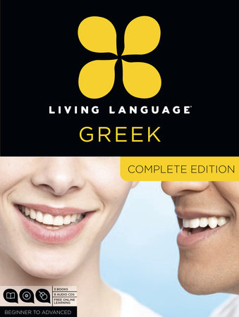 Living Language Greek, Complete Edition by Living Language and Stamatina Mastorakou