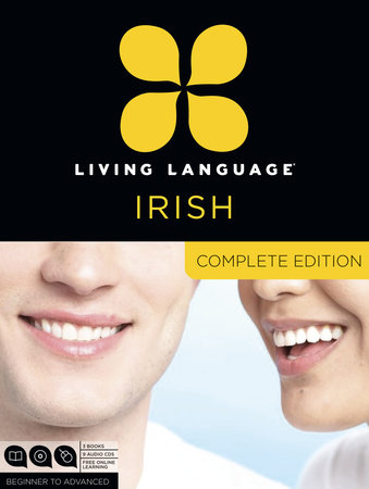 Living Language Irish, Complete Edition by