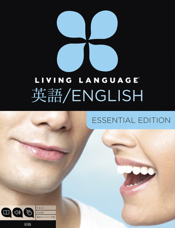 Living Language English for Japanese Speakers, Essential Edition (ESL/ELL) by