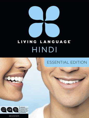 Living Language Hindi, Essential Edition by
