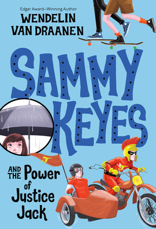 Sammy Keyes and the Power of Justice Jack by